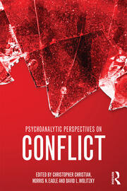 Psychoanalytic Perspectives on Conflict - 1st Edition book cover