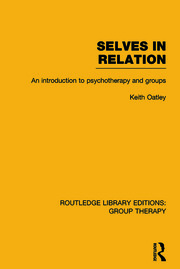 Selves in Relation : An Introduction to Psychotherapy and Groups - 1st Edition book cover