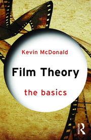 Film Theory: The Basics - 1st Edition book cover
