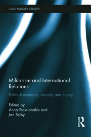 Militarism and International Relations - 1st Edition book cover