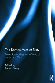 The Korean War at Sixty - 1st Edition book cover