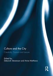 Culture and the City - 1st Edition book cover