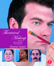 Theatrical Makeup : Basic Application Techniques - 1st Edition book cover