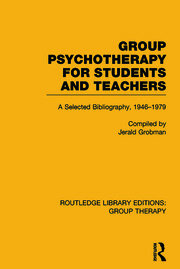 Group Psychotherapy for Students and Teachers - 1st Edition book cover