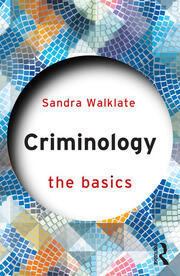 Criminology: The Basics - 3rd Edition book cover