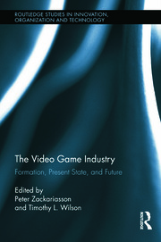 The Video Game Industry - 1st Edition book cover