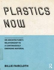 Plastics Now - 1st Edition book cover