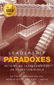 Leadership Paradoxes - 1st Edition book cover