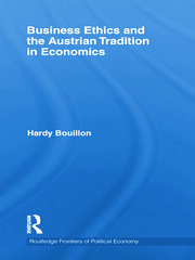 Business Ethics and the Austrian Tradition in Economics - 1st Edition book cover