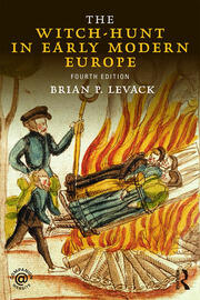 The Witch-Hunt in Early Modern Europe - 4th Edition book cover