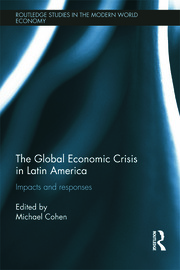 The Global Economic Crisis in Latin America - 1st Edition book cover