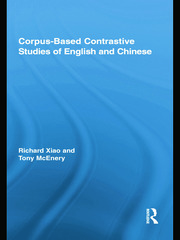 Corpus-Based Contrastive Studies of English and Chinese - 1st Edition book cover
