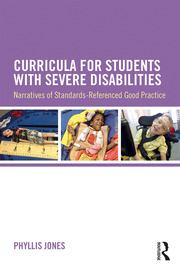 Curricula for Students with Severe Disabilities : Narratives of Standards-Referenced Good Practice - 1st Edition book cover
