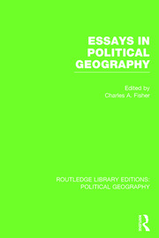 Essays in Political Geography (Routledge Library Editions: Political Geography) - 1st Edition book cover