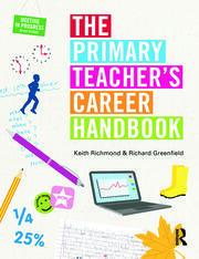 The Primary Teacher's Career Handbook - 1st Edition book cover