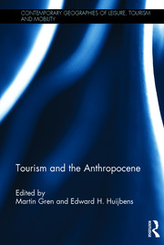 Tourism and the Anthropocene - 1st Edition book cover