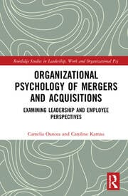 Organizational Psychology of Mergers and Acquisitions - 1st Edition book cover