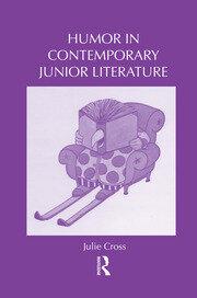 Humor in Contemporary Junior Literature - 1st Edition book cover