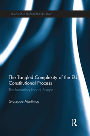 The Tangled Complexity of the EU Constitutional Process - 1st Edition book cover