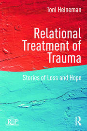 Relational Treatment of Trauma - 1st Edition book cover