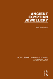 Ancient Egyptian Jewellery - 1st Edition book cover