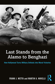 Last Stands from the Alamo to Benghazi - 1st Edition book cover