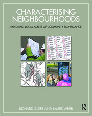 Characterising Neighbourhoods : Exploring Local Assets of Community Significance - 1st Edition book cover