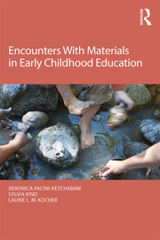 Encounters With Materials in Early Childhood Education - 1st Edition book cover