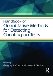 Handbook of Quantitative Methods for Detecting Cheating on Tests - 1st Edition book cover