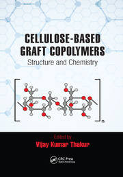 Cellulose-Based Graft Copolymers - 1st Edition book cover