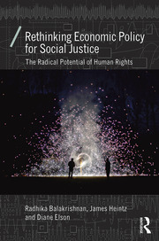 Rethinking Economic Policy for Social Justice - 1st Edition book cover