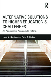 Alternative Solutions to Higher Education's Challenges - 1st Edition book cover