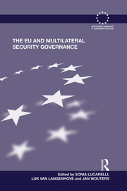 The EU and Multilateral Security Governance - 1st Edition book cover