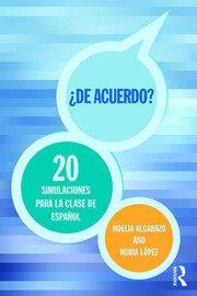 'De acuerdo' 20 simulaciones para la clase de español - 1st Edition book cover
