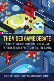 The Video Game Debate - 1st Edition book cover