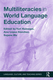 Multiliteracies in World Language Education - 1st Edition book cover