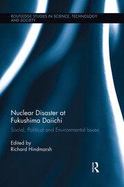 Nuclear Disaster at Fukushima Daiichi - 1st Edition book cover