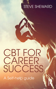 CBT for Career Success : A Self-Help Guide - 1st Edition book cover