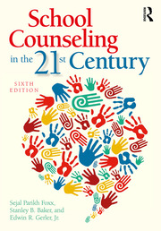School Counseling in the 21st Century - 6th Edition book cover