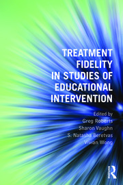 Treatment Fidelity in Studies of Educational Intervention - 1st Edition book cover