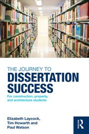 The Journey to Dissertation Success - 1st Edition book cover