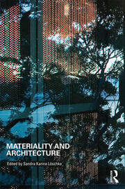 Materiality and Architecture - 1st Edition book cover