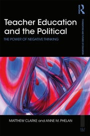 Teacher Education and the Political - 1st Edition book cover