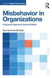Misbehavior in Organizations : A Dynamic Approach - 2nd Edition book cover