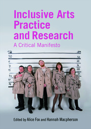 Inclusive Arts Practice and Research - 1st Edition book cover