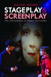 Stage-Play and Screen-Play - 1st Edition book cover