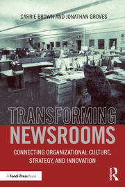Transforming Newsrooms - 1st Edition book cover