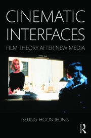 Cinematic Interfaces - 1st Edition book cover