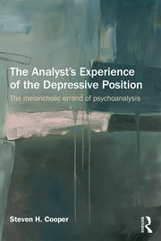 The Analyst's Experience of the Depressive Position - 1st Edition book cover