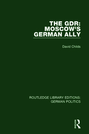 The GDR (RLE: German Politics) - 1st Edition book cover